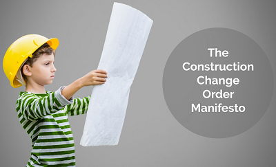 The Construction Change Order Manifesto